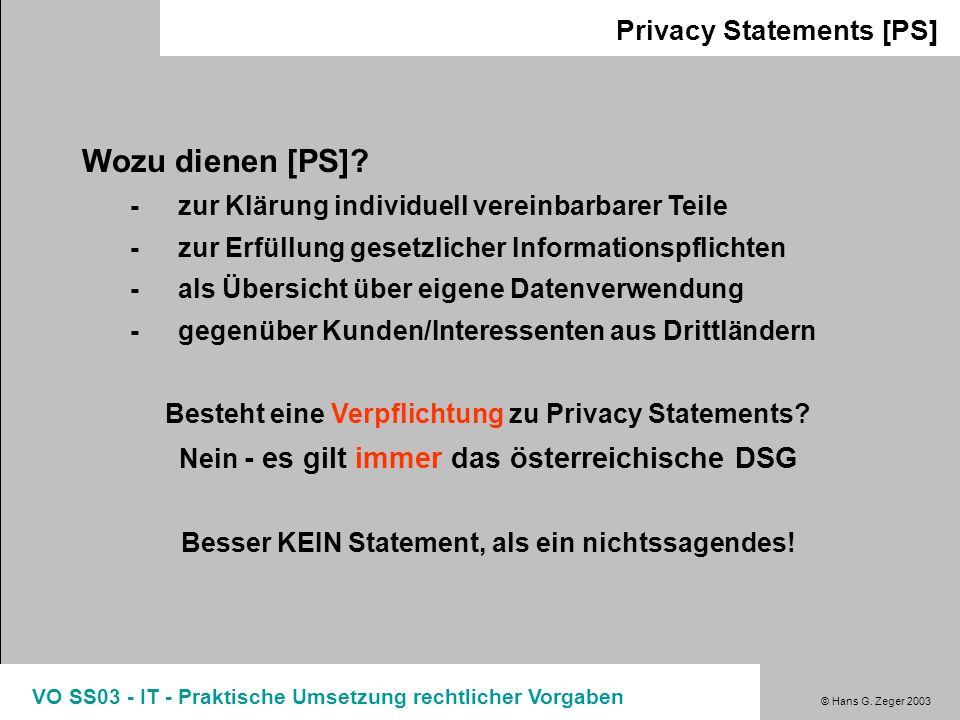 Wozu dienen [PS] Privacy Statements [PS]